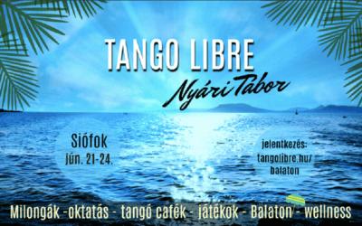 Tango Libre Summer Camp – Siófok, June. 21-24.