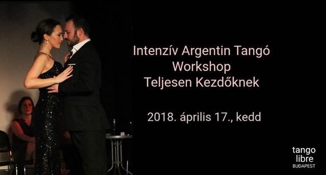Intenzív Argentin Tangó Workshop Teljesen Kezdőknek ápr. 17.