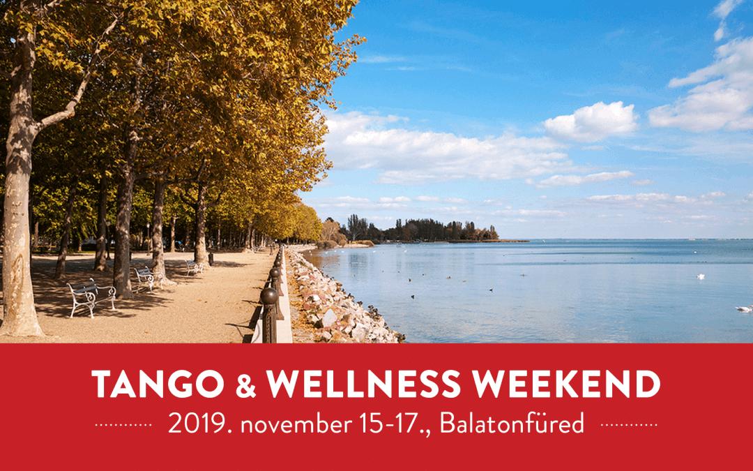 Tango & Wellness Weekend Balaton – Marc. 6-8.