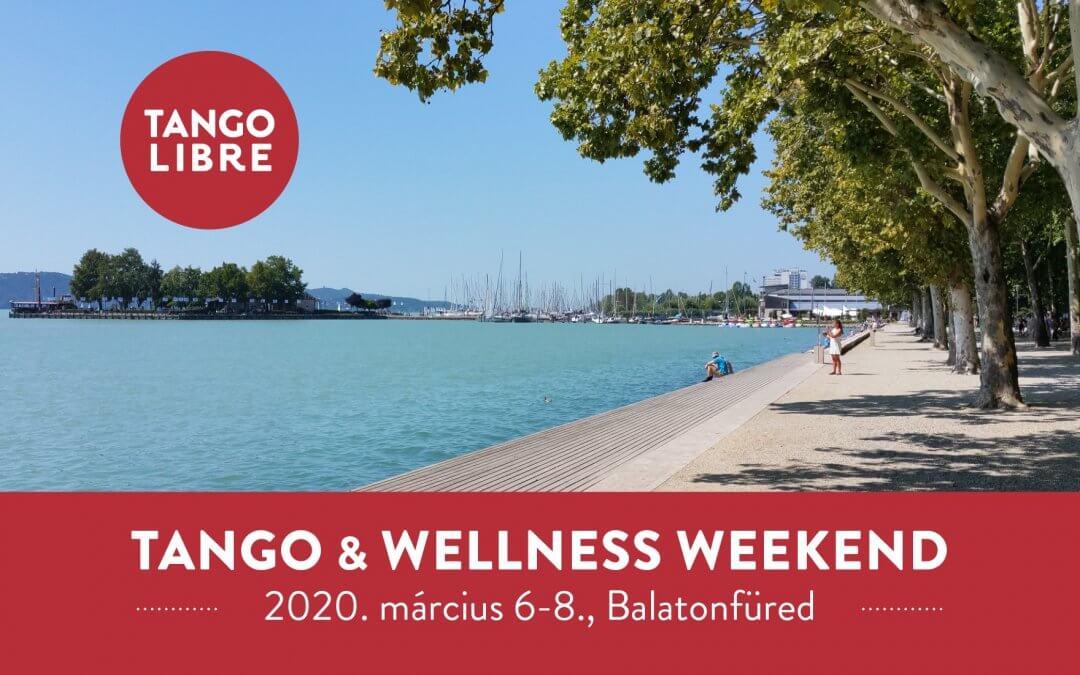 Tango & Wellness Weekend Balatonfüred- Márc. 6-8.