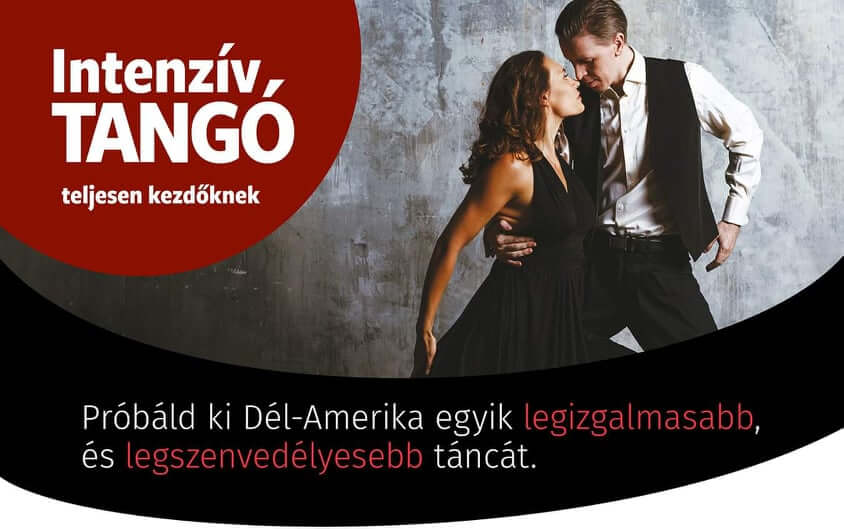 Teljesen Kezdő Intenzív Tangó Workshop Dunavarsány, október 10.